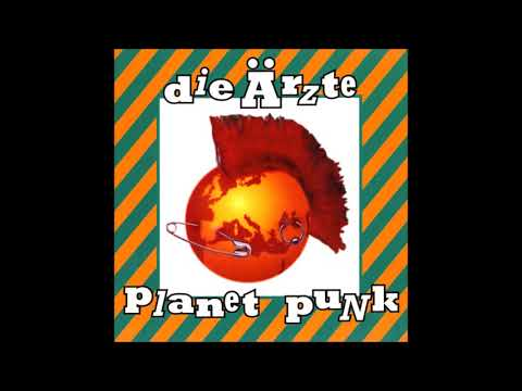 Die Ärzte  1995  Planet Punk Full Album