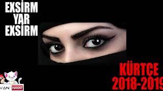 Exsirm Yar Exsirm ( Kürtçe Müzik )