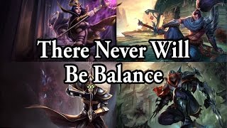 There Never Will Be Balance