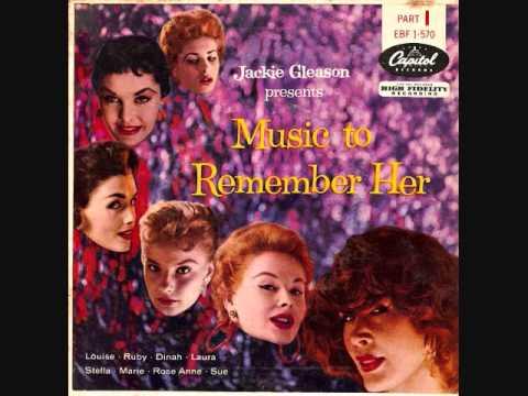 Jackie Gleason presents Music to remember her - Pt 1 (1955)  Full vinyl LP