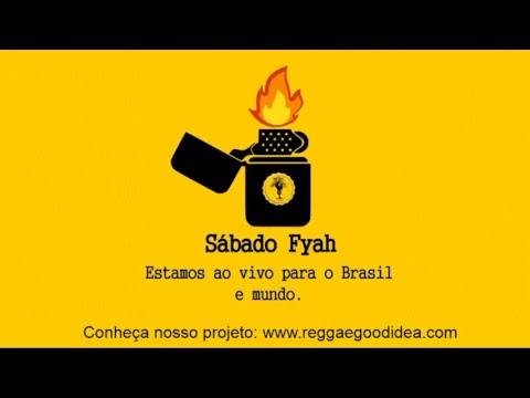 Reggae Good Idea - Sábado Fyah [25-08-2018]