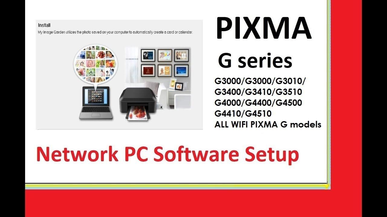 PIXMA G3400 G3410 G3510 G4400 G4510 G4410 Setup on Network PC by Print Cloud