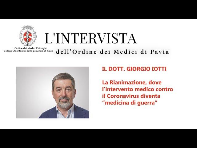SPECIALE COVID - L'intervista al dottor Giorgio Iotti