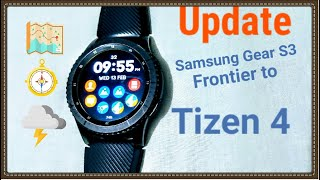 How to update Samsung gear S3 Frontier to Tizen 4