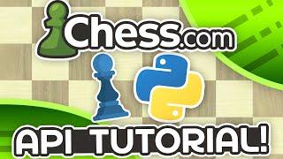 Chess Python - Chess.com API Tutorial