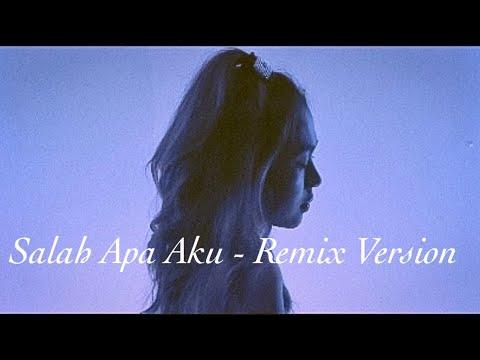 entah-apa-yang-merasukimu-(salah-apa-aku)-remix-version