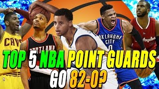 Could The Top 5 NBA Point Guards go 82-0?
