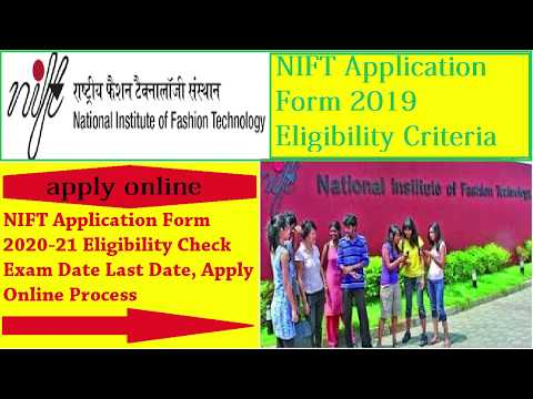 NIFT Application Form 2020-21 Eligibility, Exam Date, Apply