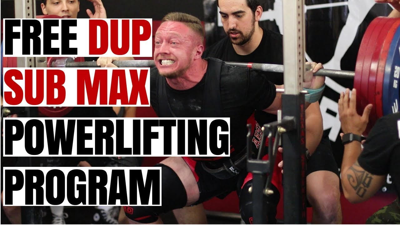 Free DUP Sub-Max Powerlifting Program | Downloadable Excel Sheet