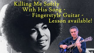 Killing Me Softly, Roberta Flack, fingerstyle guitar, Jake Reichbart