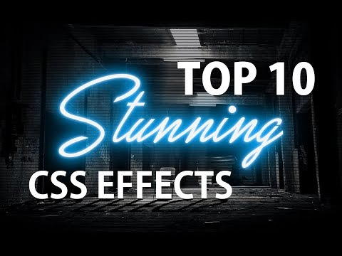 Top 10 Stunning CSS Effects