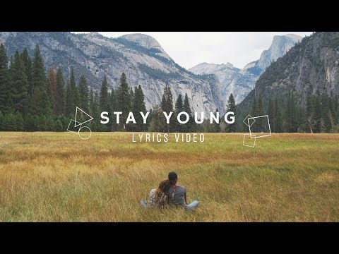 Stay Young || Mike Perry ft. Tessa Lyrics