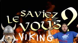 Le Saviez-Vous ? - Spécial Viking ! (avec Nota Bene)