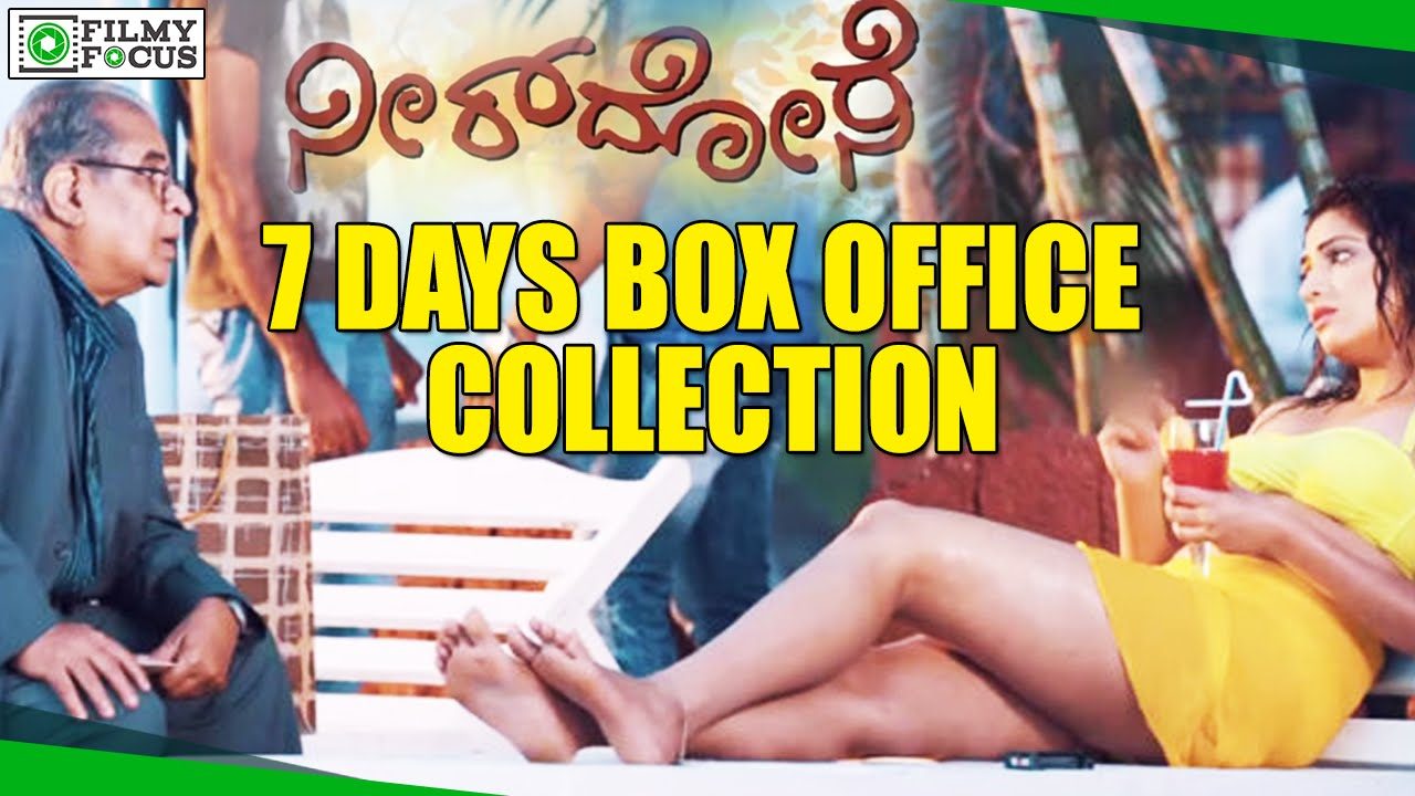 Download Neer Dose Kannada Movie 7 Days Box Office Collection - Filmyfocus.com