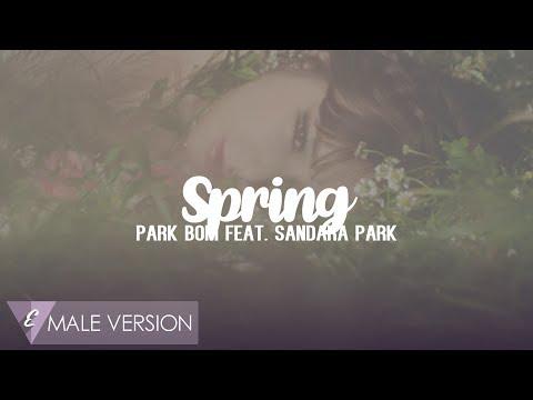 MALE VERSION | Park Bom feat. Sandara Park - Spring
