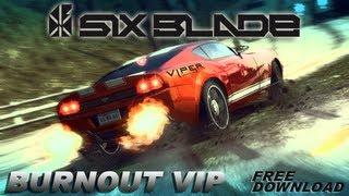 SIX BLADE - BURNOUT VIP [FREE DOWNLOAD]