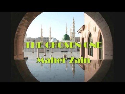 Maher Zain  -  The Chosen One  (Song & Lyrics)