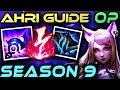 AHRI GUIDE SEASON 9 (2019) [RUNES, ITEMS, GAMEPLAY] | Zoose | League of Legends