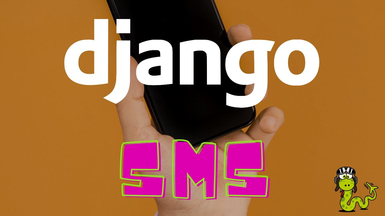 How to send / receive SMS in a Django Project | SMS in Python with Twilio