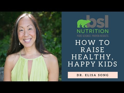 How to Raise Healthy, Happy Kids with Dr. Elisa Song