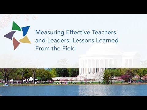TQP Summit - Measuring Effective Teachers and Leaders: Lessons Learned From the Field