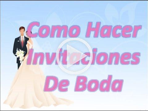 Como Hacer Invitaciones De Boda - YouTube - invitaciones de boda gratis