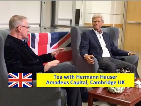 UK :: Tea with Hermann Hauser - Cambridge UK v Silicon Valley - Stanford Engineering - Feb 29 2016