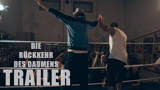 """""""Die Rückkehr des Daumens"""" Offizieller trailer"""