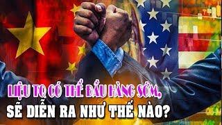 Trung Quốc có thể đầu hàng sớm cuộc chiến thương mại với Mỹ?