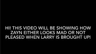 Zayn getting mad when asked about LARRY