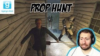 GMOD Prop Hunt Part 25: GET OUT OF MY LOVE SHACK!!!