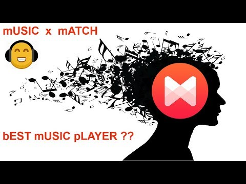 Best Music Player | With Offline Lyrics | Music X Match | Pro latest version | :)