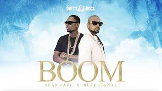 Sean Paul, Busy Signal - Boom (Official Audio)