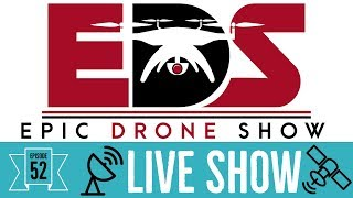 Epic Drone Show – Episode 52