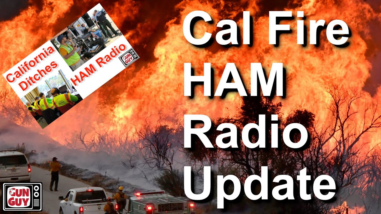 Update: Cal Fire Ditching HAM Emergency Comms