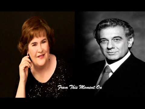 Susan Boyle & Placido Domingo - From This Moment On.