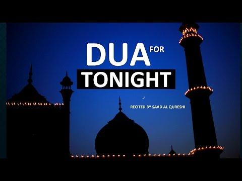 Dua For Tonight ᴴᴰ |  Must Listen Tonight !!!
