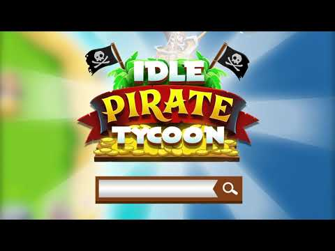 Idle Pirate Tycoon Trailer