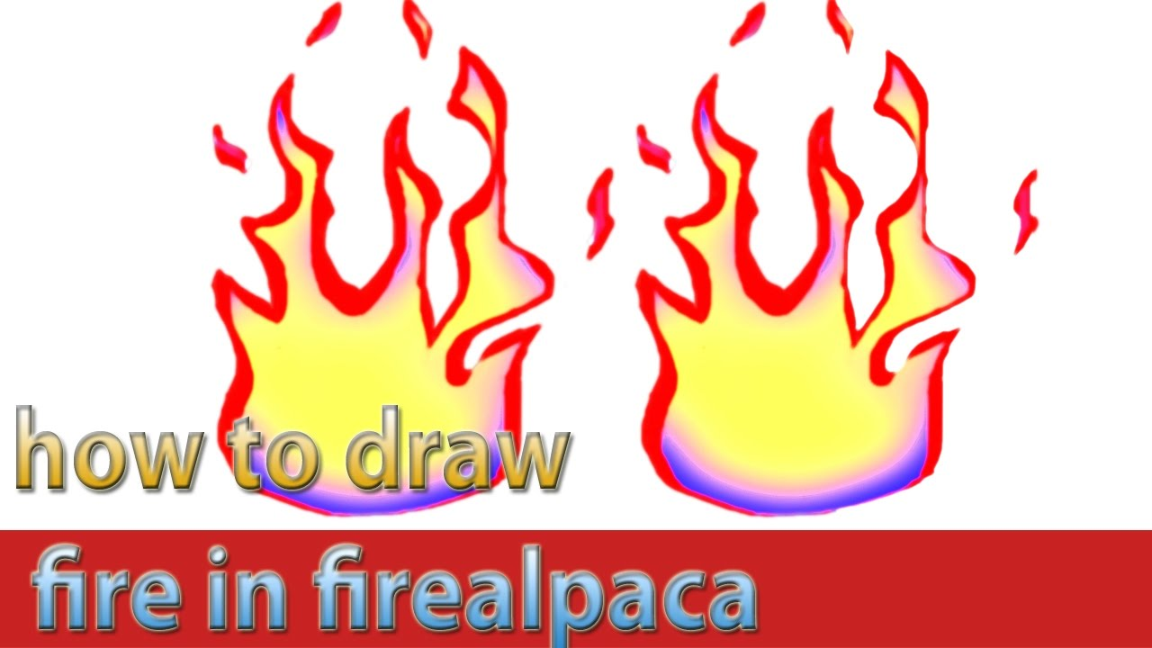 how to draw fire in firealpaca very easy for beginners youtube