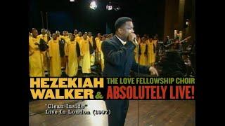 Hezekiah Walker – Clean Inside