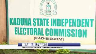 UNPAID ALLOWANCE: ADHOC STAFF OF KADSIECOM STORMS KADUNA NORTH OFFICE