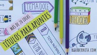 TÍTULOS BONITOS y FÁCILES para decorar apuntes 📚  MÁS DE 20 IDEAS para decorar cuadernos