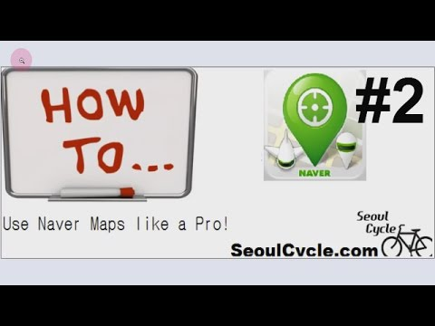 How To Use Naver Maps Like A Pro Tutorial Part 2 - Naver Maps Legend