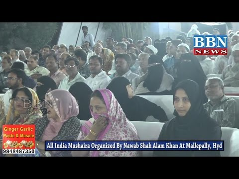 All India Mushaira organized by Nawab Shah Alam Khan At Mallepally, Hyderabad   BBN NEWS