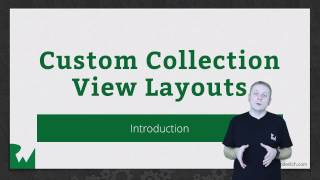 Custom Collection View Layouts in iOS: Introduction - raywenderlich.com