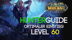 WoW Classic Hunter Guides Optimaler Level 60 Jäger einsteiger Guide (Skills, Skillung, Rotaion etc.)