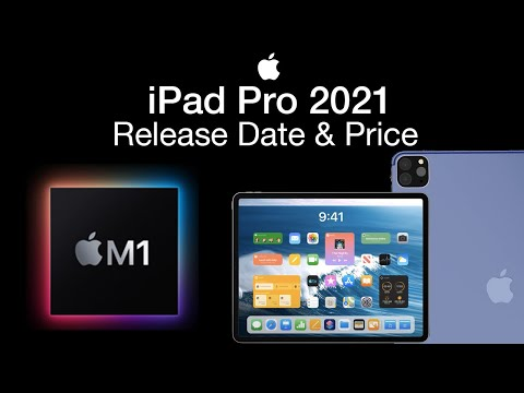 iPad Pro 2021 Release Date and Price - March Event M1 iPad ...