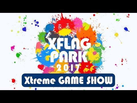 XFLAG PARK2017 Xtreme GAME SHOW【モンスト公式】