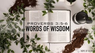 WORDS OF WISDOM - 4.7.19 MESSAGE