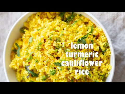 LEMON TURMERIC CAULIFLOWER RICE | Vegan Richa Recipes
